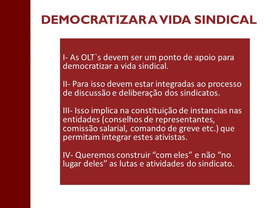 DEMOCRATIZAR A VIDA SINDICAL