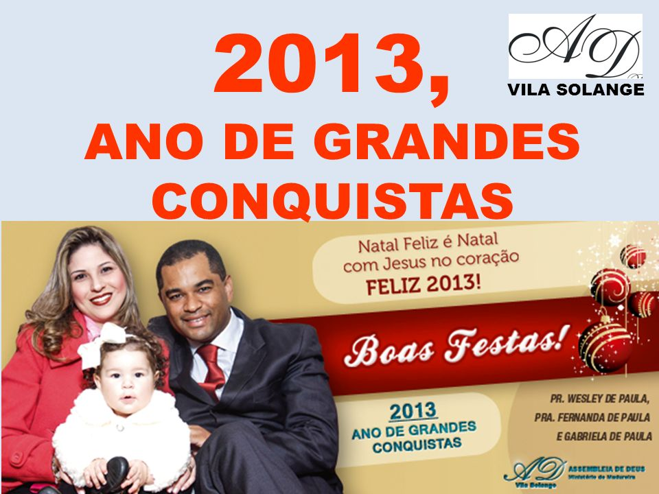 ANO DE GRANDES CONQUISTAS