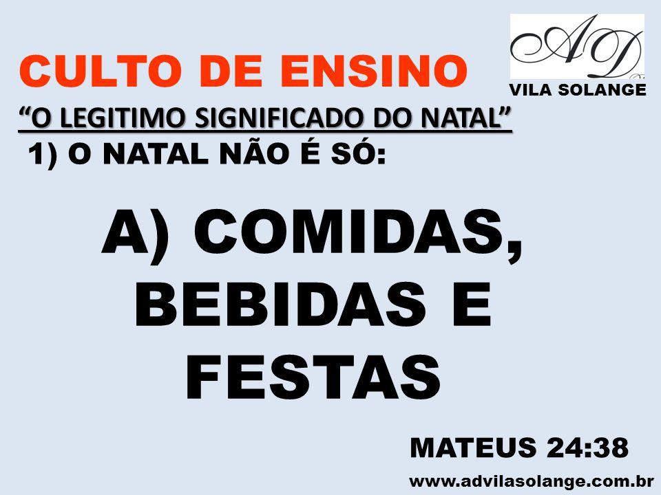 A) COMIDAS, BEBIDAS E FESTAS