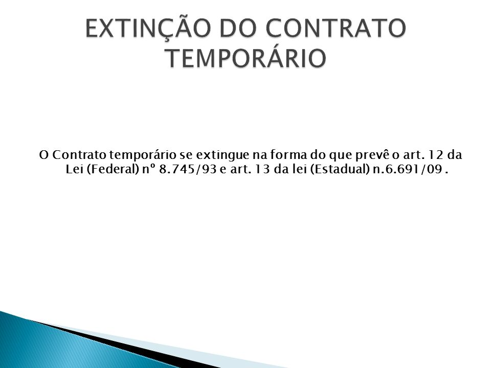 EXTINÇÃO DO CONTRATO TEMPORÁRIO