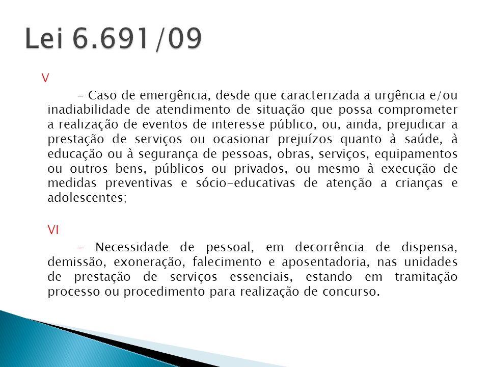 Lei 6.691/09 V.