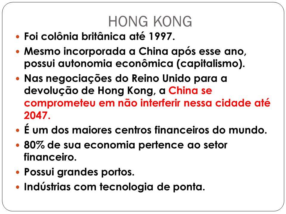 HONG KONG Foi colônia britânica até 1997.