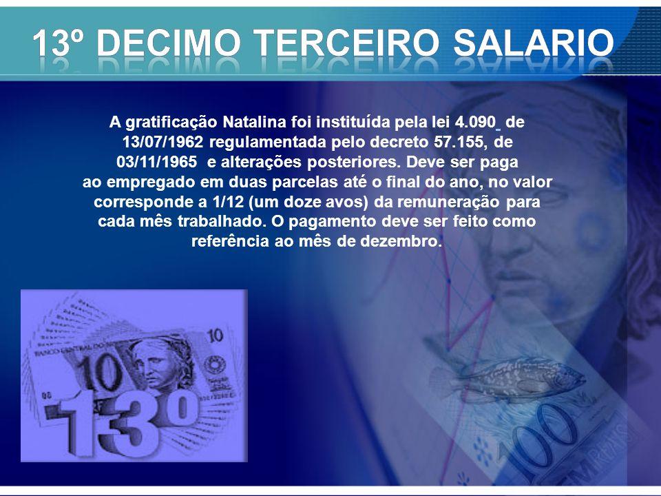 13º DECIMO TERCEIRO SALARIO
