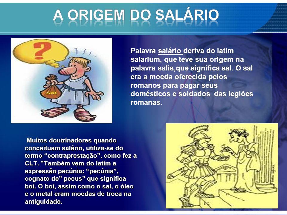 A ORIGEM DO SALÁRIO