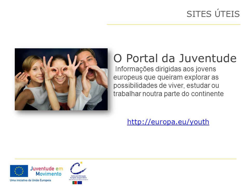 O Portal da Juventude SITES ÚTEIS