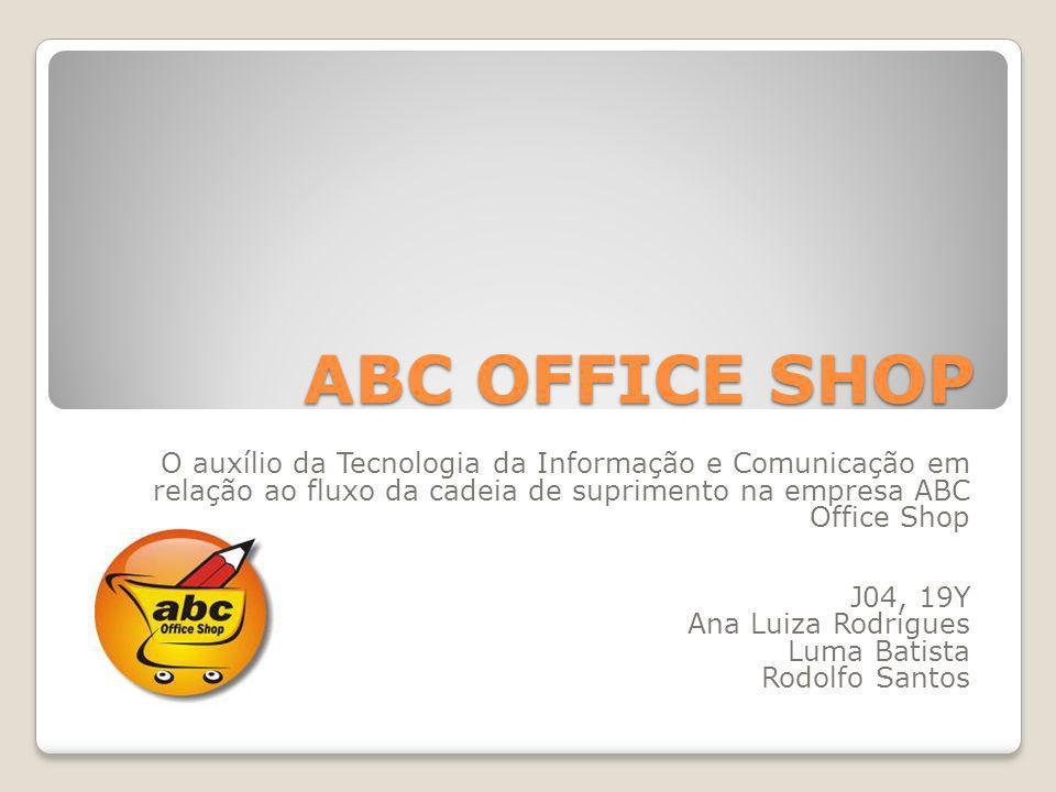 ABC OFFICE SHOP O auxílio da Tecnologia da Informação e Comunicação em relação ao fluxo da cadeia de suprimento na empresa ABC Office Shop.