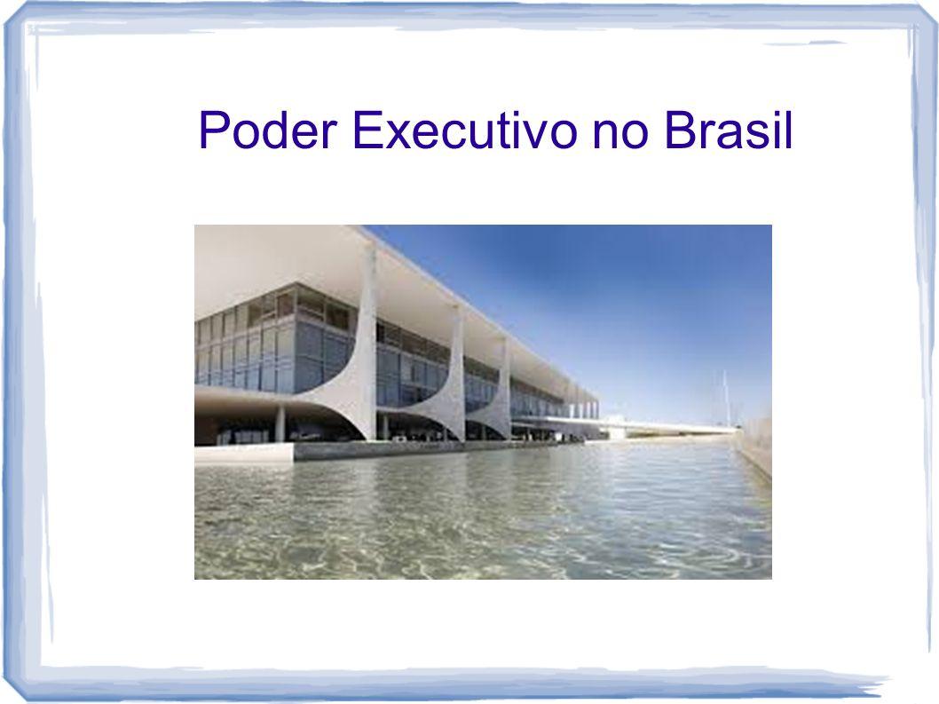 Poder Executivo no Brasil
