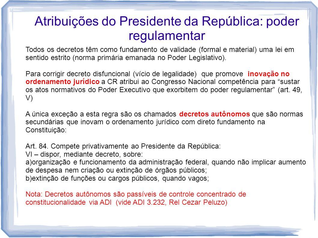 Atribuições do Presidente da República: poder regulamentar