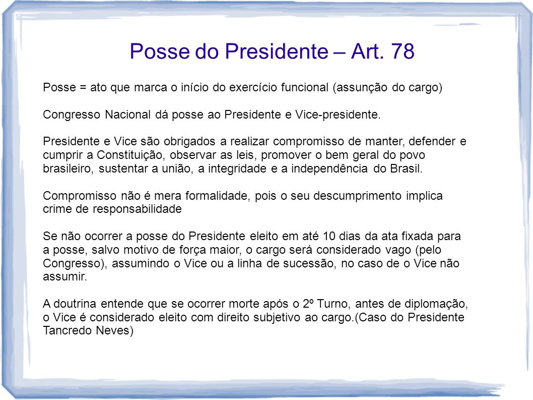 Posse do Presidente – Art. 78