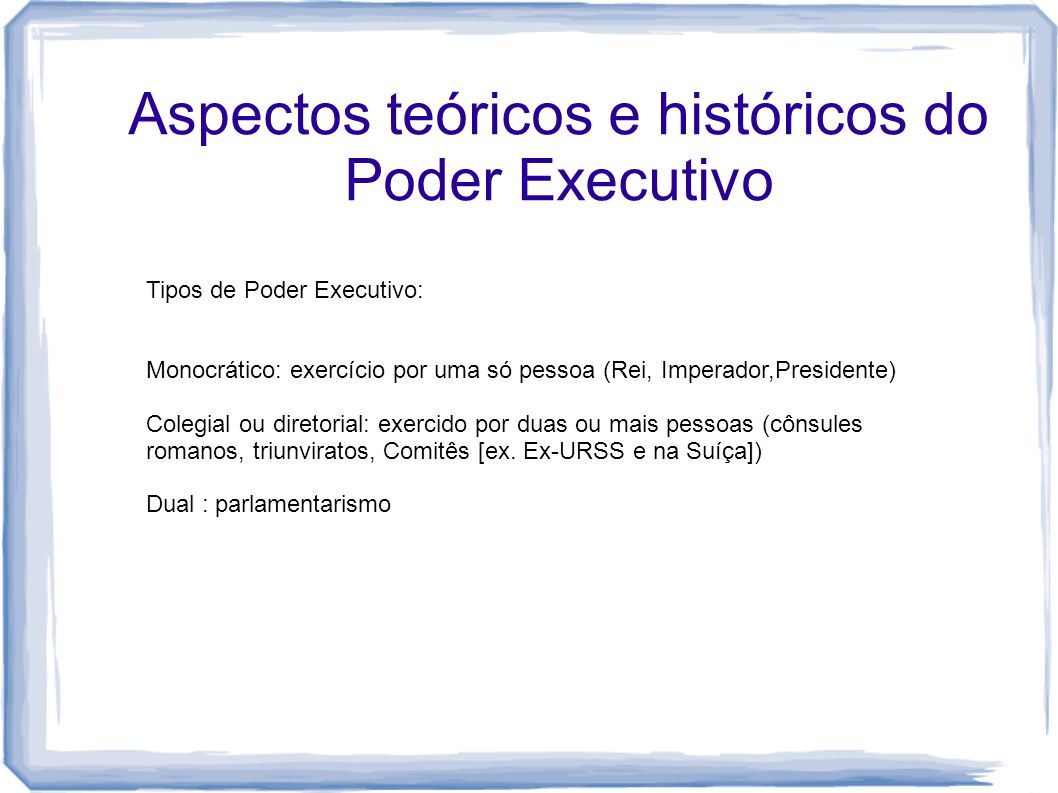 Aspectos teóricos e históricos do Poder Executivo