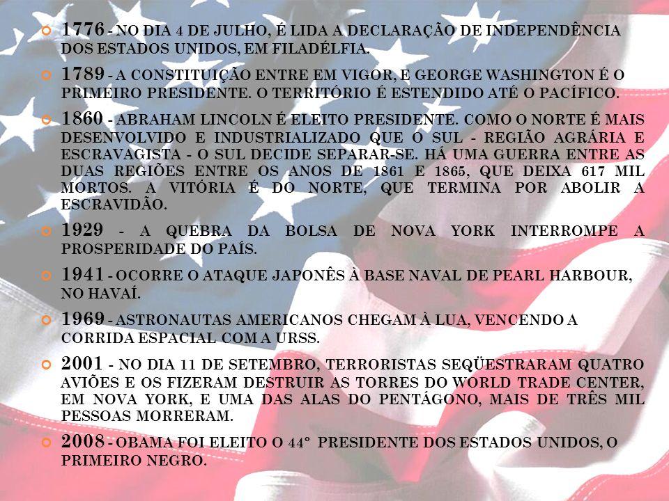 1776 - NO DIA 4 DE JULHO, É LIDA A DECLARAÇÃO DE INDEPENDÊNCIA DOS ESTADOS UNIDOS, EM FILADÉLFIA.