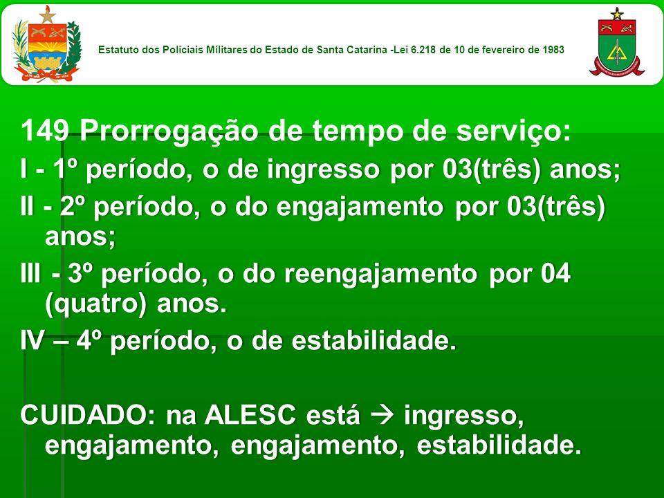 149 Prorrogação de tempo de serviço: