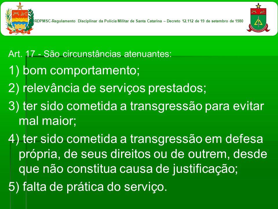 2) relevância de serviços prestados;