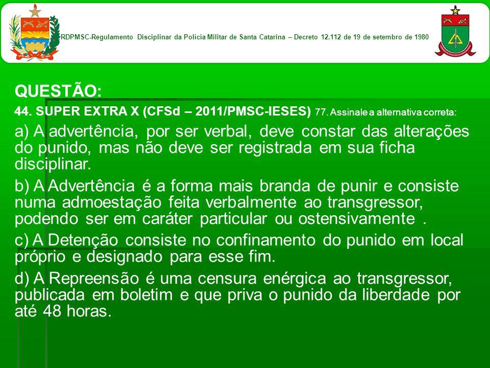 RDPMSC-Regulamento Disciplinar da Polícia Militar de Santa Catarina – Decreto 12.112 de 19 de setembro de 1980
