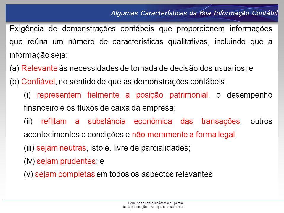 (a) Relevante às necessidades de tomada de decisão dos usuários; e