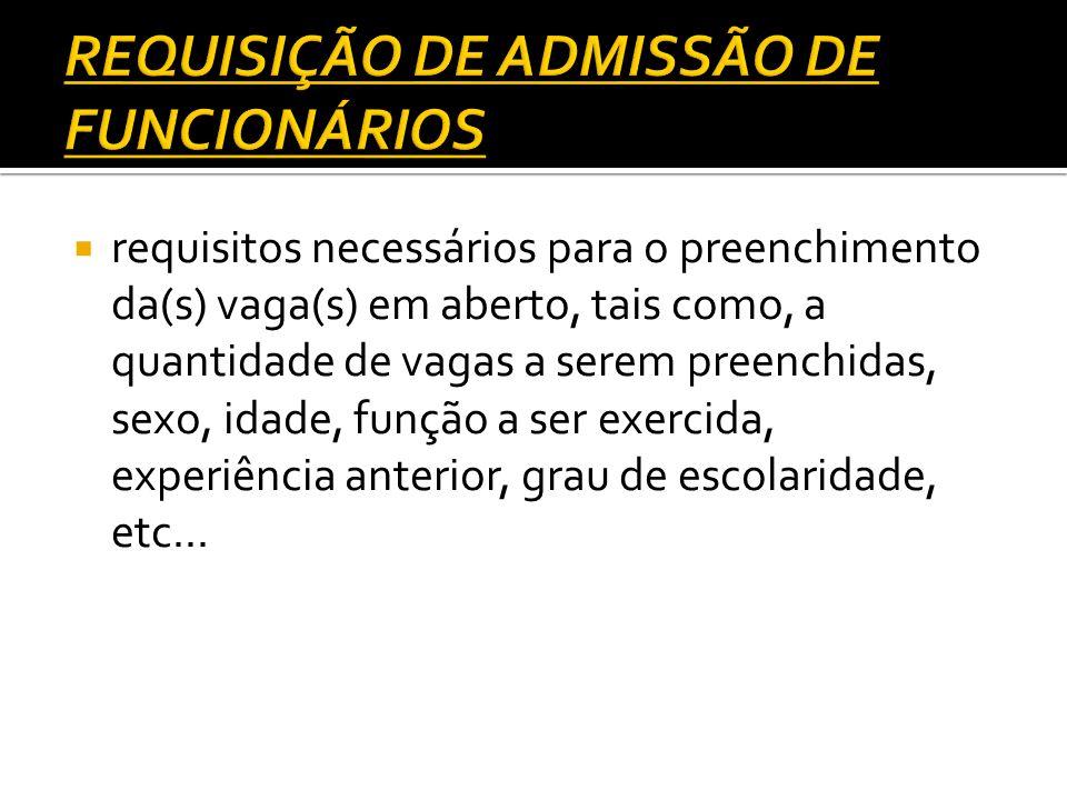 REQUISIÇÃO DE ADMISSÃO DE FUNCIONÁRIOS