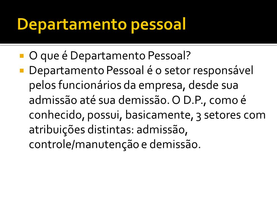 Departamento pessoal O que é Departamento Pessoal