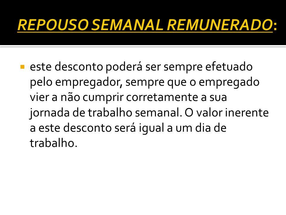REPOUSO SEMANAL REMUNERADO: