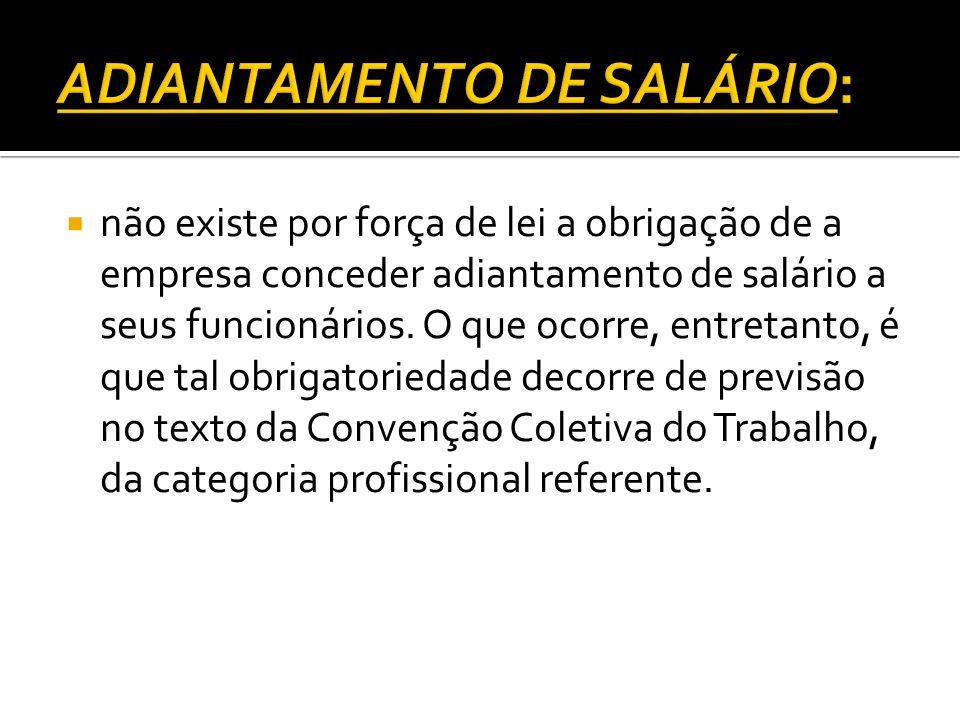 ADIANTAMENTO DE SALÁRIO: