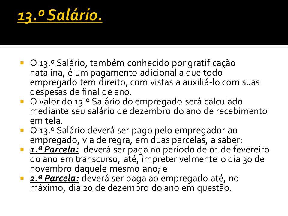 13.º Salário.