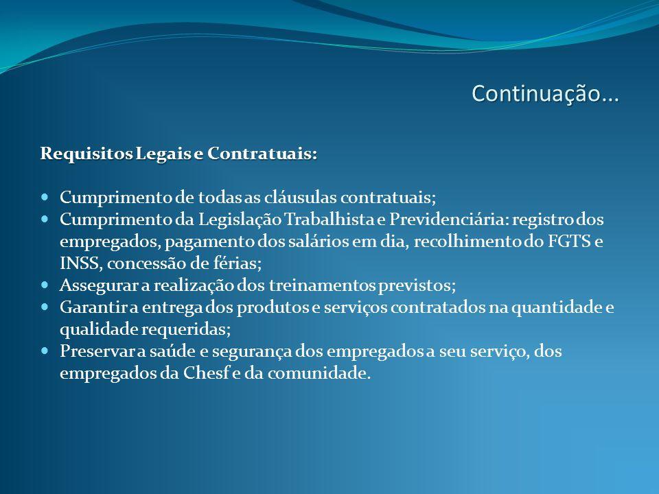 Continuação... Requisitos Legais e Contratuais: