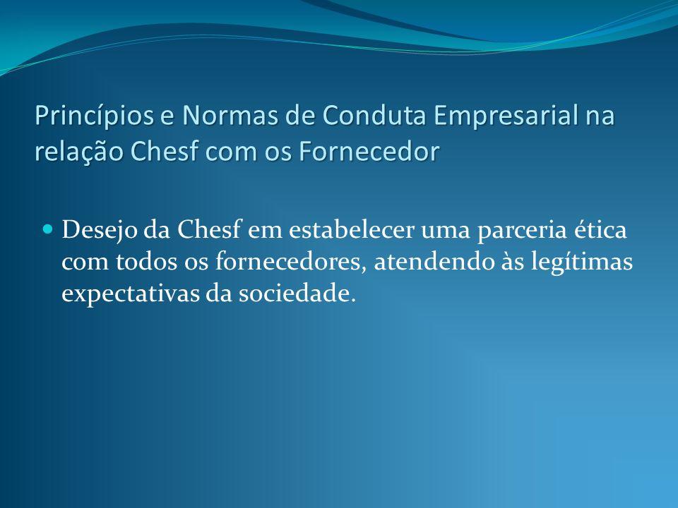 Princípios e Normas de Conduta Empresarial na relação Chesf com os Fornecedor