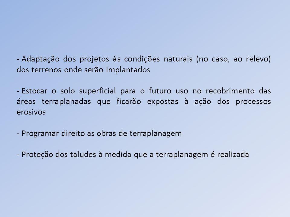 Adaptação dos projetos às condições naturais (no caso, ao relevo) dos terrenos onde serão implantados