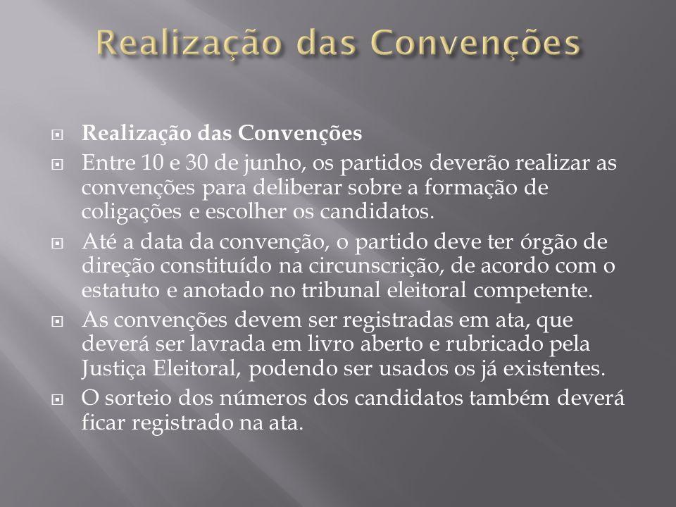 Realização das Convenções