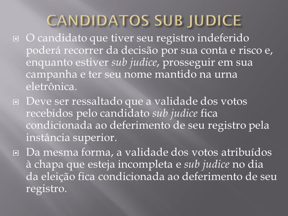 CANDIDATOS Sub Judice