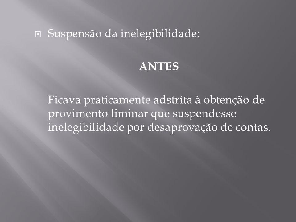 Suspensão da inelegibilidade: