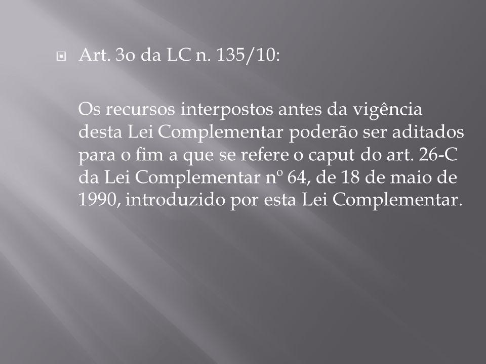 Art. 3o da LC n. 135/10: