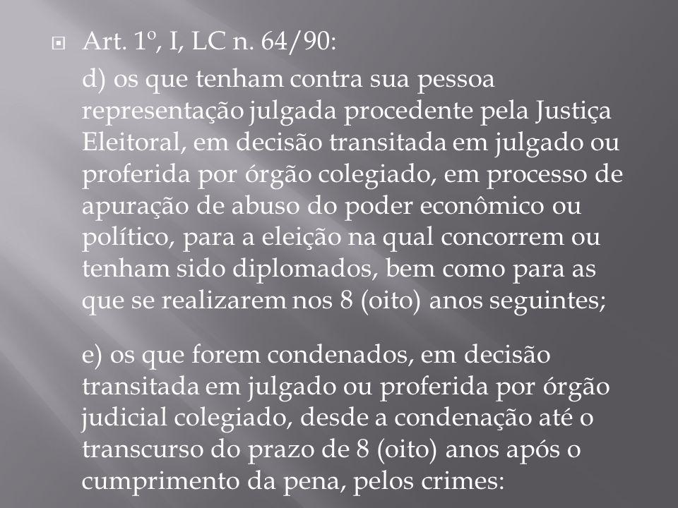 Art. 1º, I, LC n. 64/90: