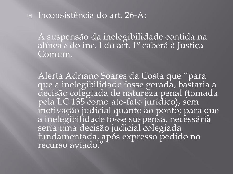 Inconsistência do art. 26-A: