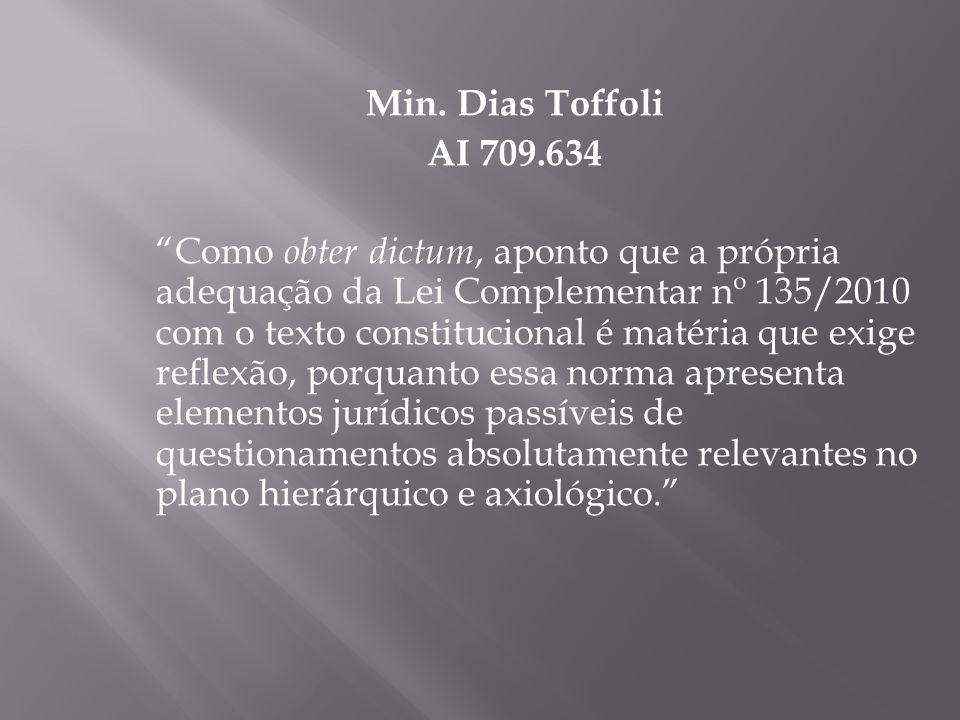 Min. Dias Toffoli AI 709.634.