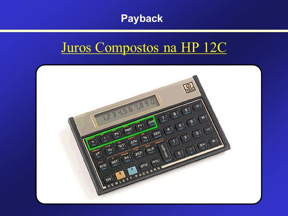 Payback Juros Compostos na HP 12C