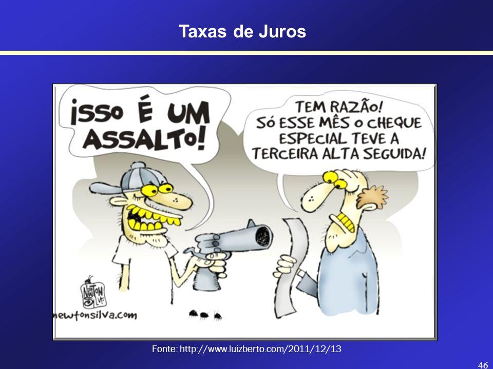 Fonte: http://www.luizberto.com/2011/12/13