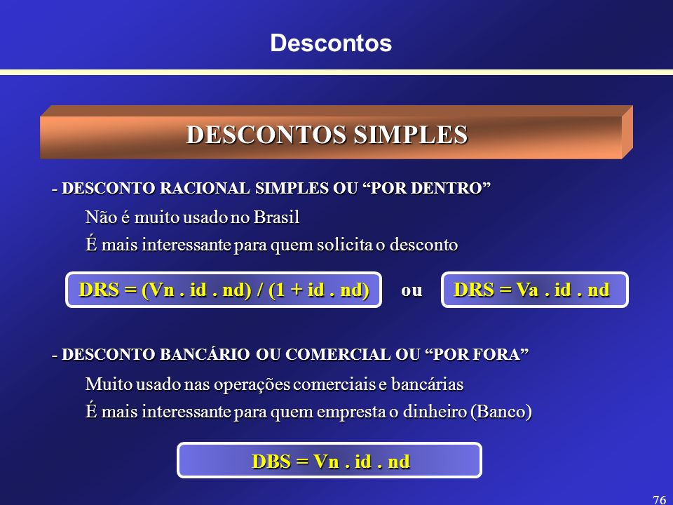 DRS = (Vn . id . nd) / (1 + id . nd) ou DRS = Va . id . nd