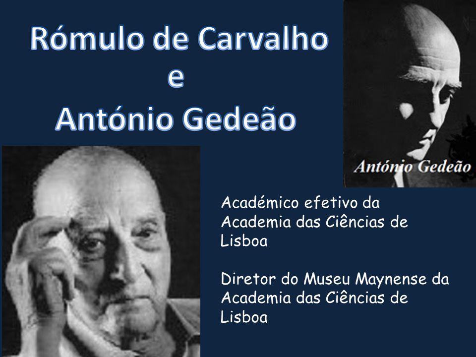 Rómulo de Carvalho e António Gedeão