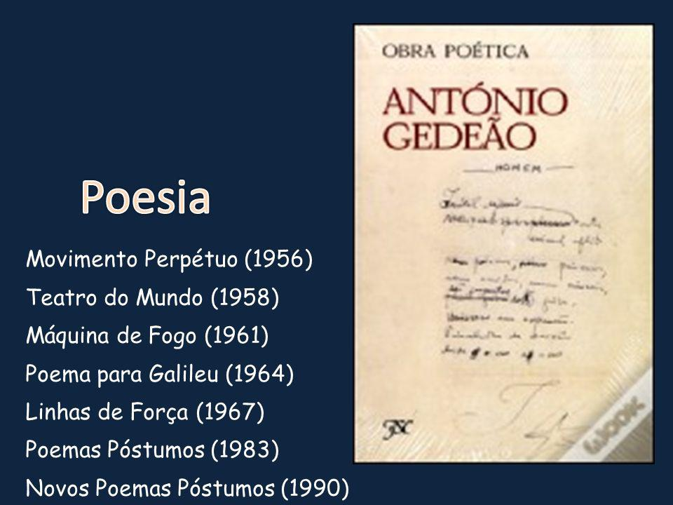 Poesia Movimento Perpétuo (1956) Teatro do Mundo (1958)
