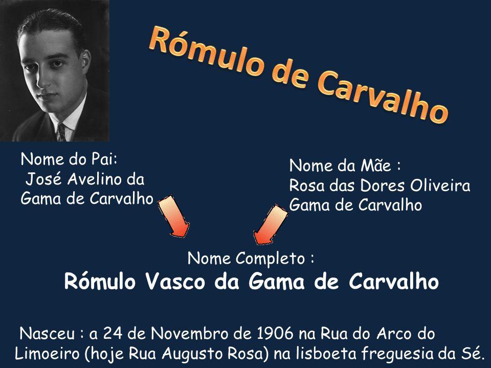 Rómulo Vasco da Gama de Carvalho