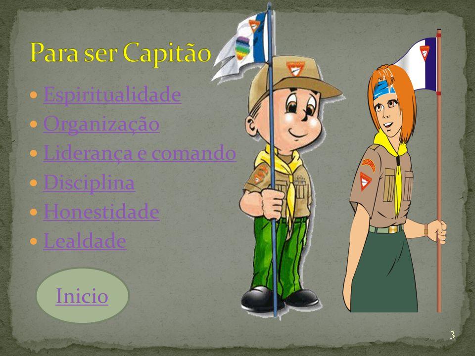 Para ser Capitão Espiritualidade Organização Liderança e comando