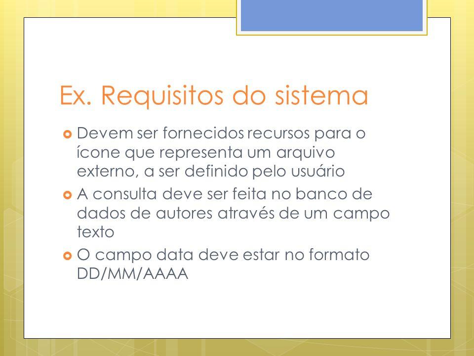 Ex. Requisitos do sistema