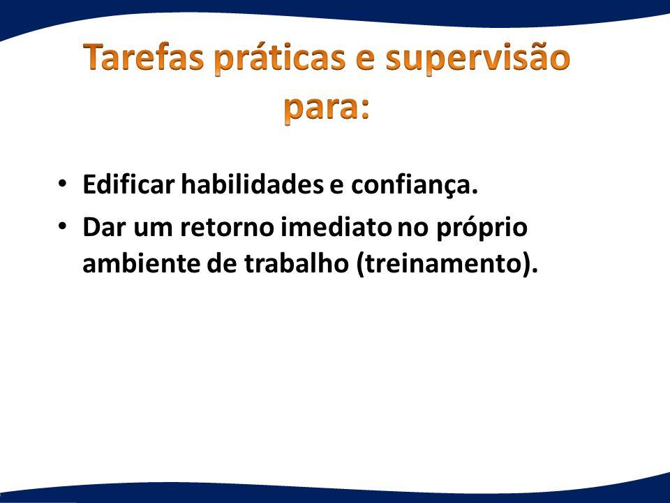 Tarefas práticas e supervisão para: