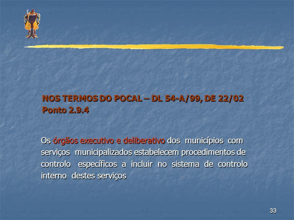 NOS TERMOS DO POCAL – DL 54-A/99, DE 22/02