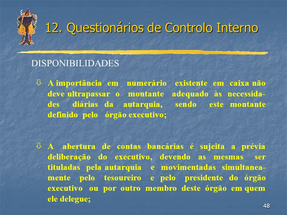12. Questionários de Controlo Interno