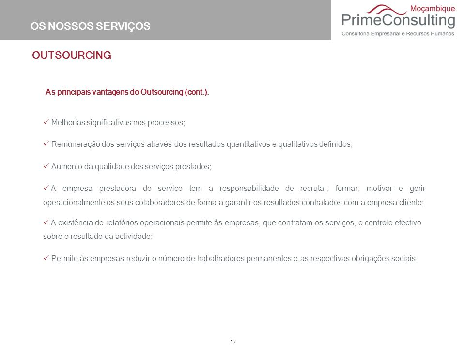 As principais vantagens do Outsourcing (cont.):