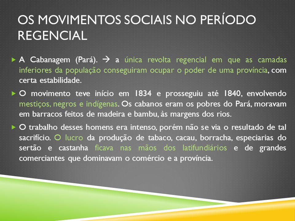 Os movimentos sociais no Período Regencial