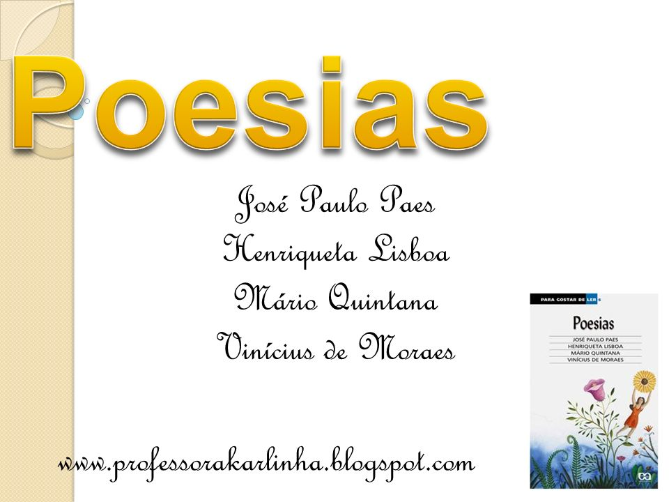 Poesias José Paulo Paes Henriqueta Lisboa Mário Quintana