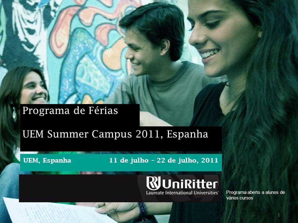 UEM Summer Campus 2011, Espanha