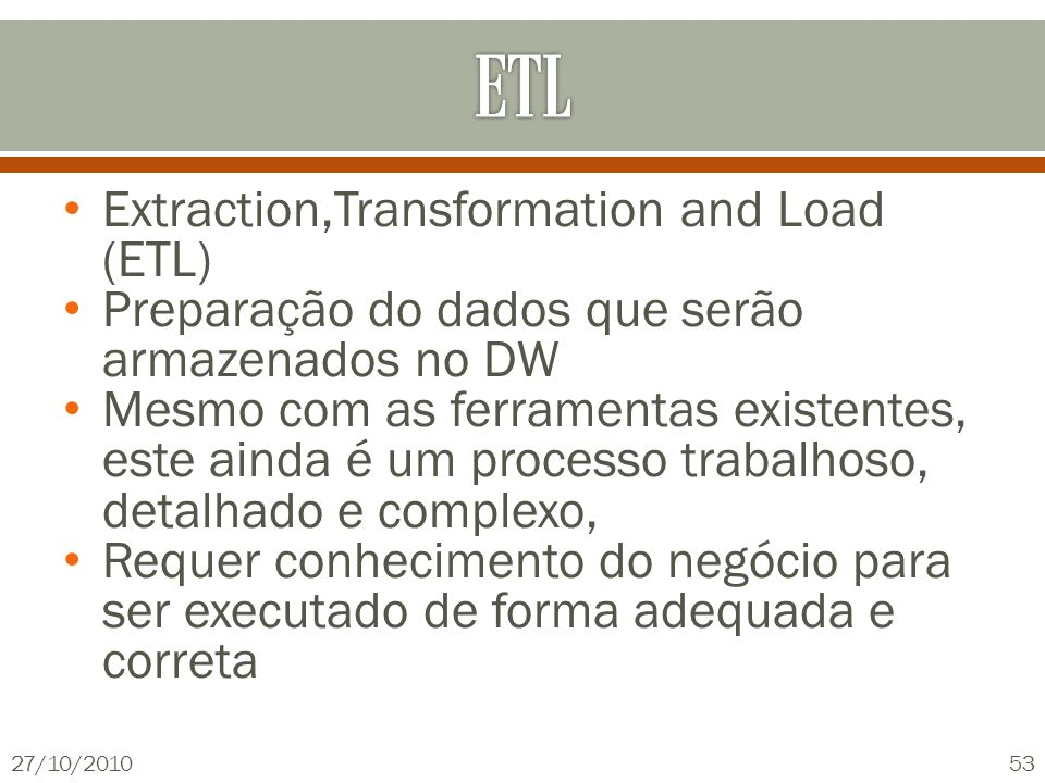 ETL Extraction,Transformation and Load (ETL)